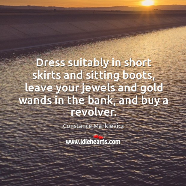Dress suitably in short skirts and sitting boots, leave your jewels and Image