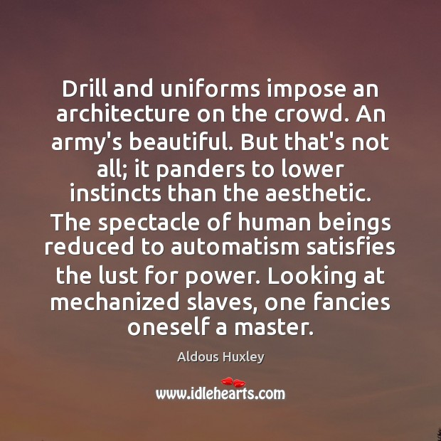 Drill and uniforms impose an architecture on the crowd. An army's beautiful. Image