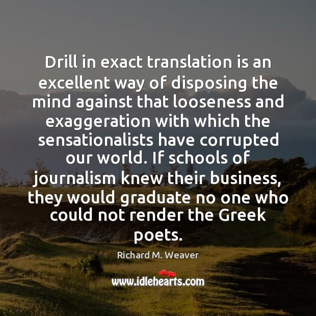 Drill in exact translation is an excellent way of disposing the mind Image