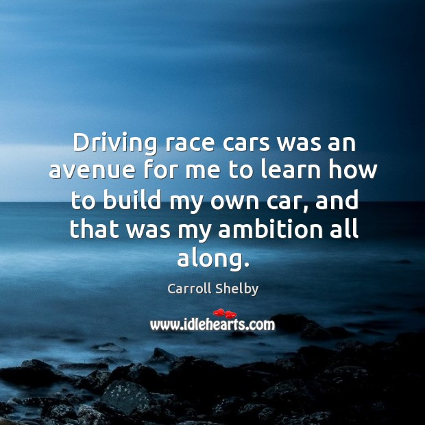 Picture Quote by Carroll Shelby
