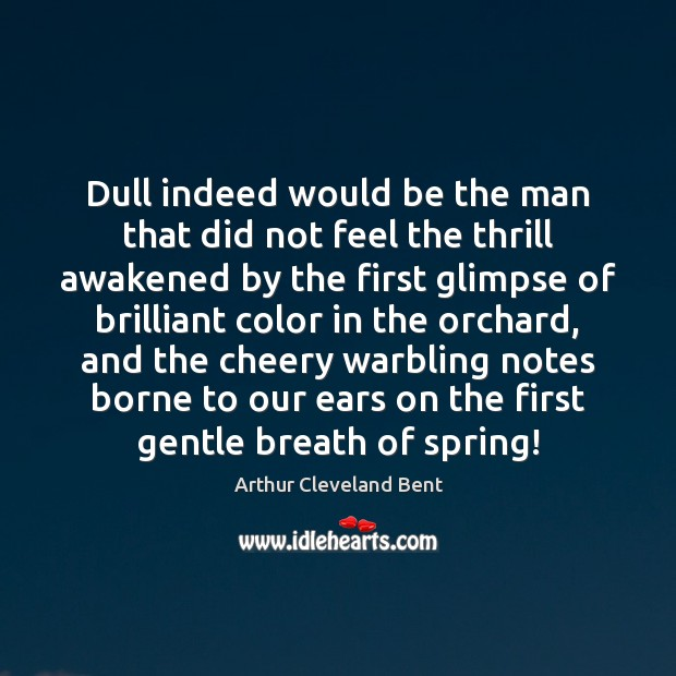 Dull indeed would be the man that did not feel the thrill Image