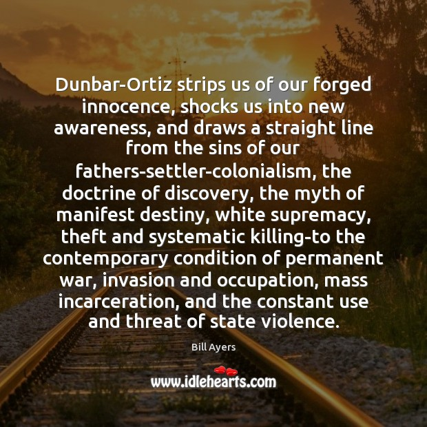 Dunbar-Ortiz strips us of our forged innocence, shocks us into new awareness, Image