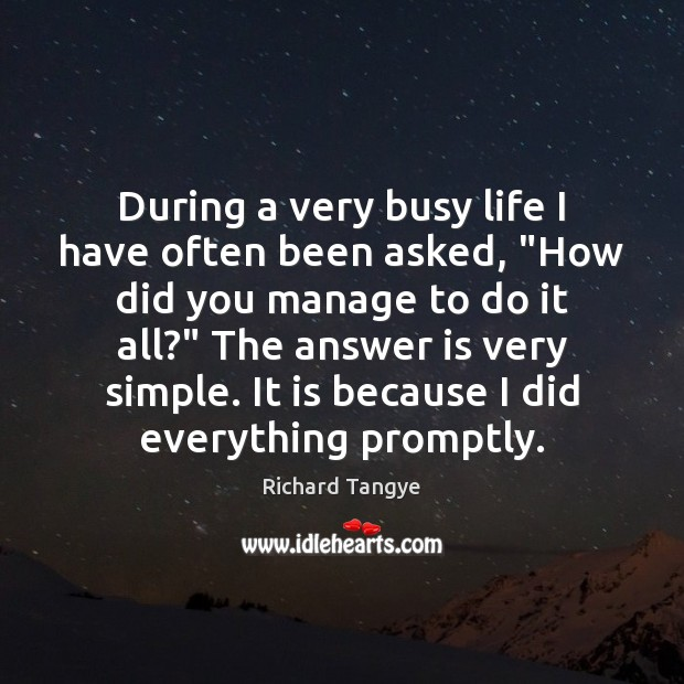 """During a very busy life I have often been asked, """"How did Image"""