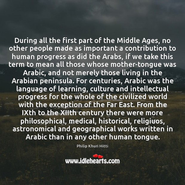 During all the first part of the Middle Ages, no other people Image