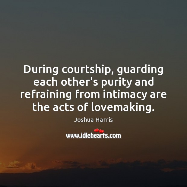 During courtship, guarding each other's purity and refraining from intimacy are the Image