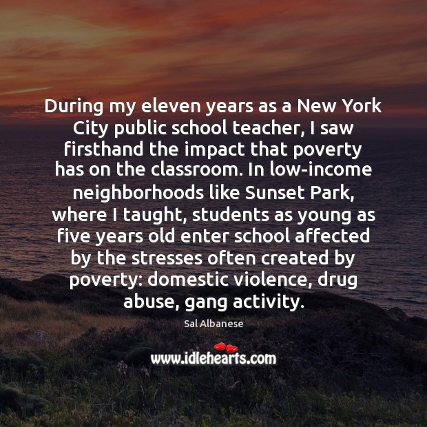 During my eleven years as a New York City public school teacher, Student Quotes Image