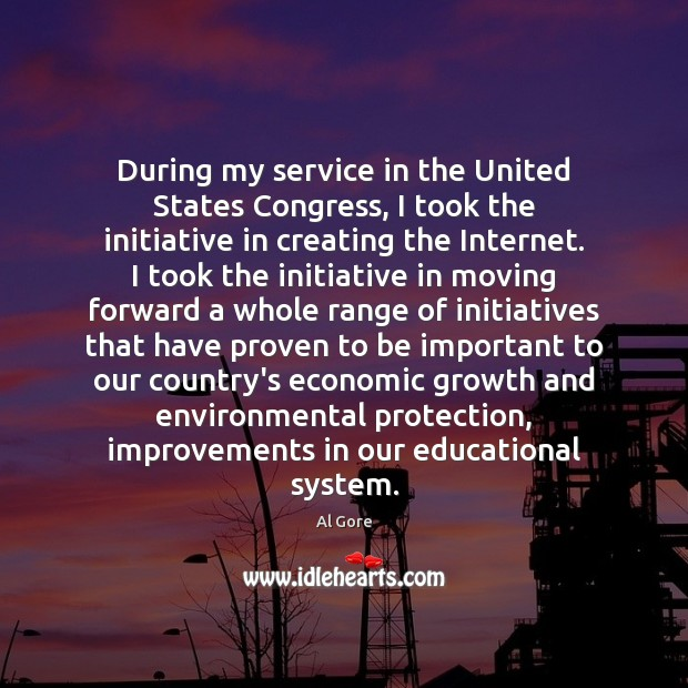 Image, During my service in the United States Congress, I took the initiative