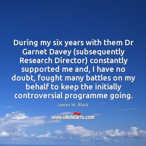During my six years with them dr garnet davey (subsequently research director) constantly Image