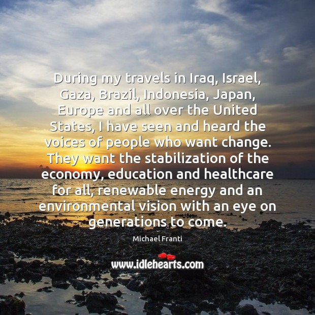 During my travels in Iraq, Israel, Gaza, Brazil, Indonesia, Japan, Europe and Image