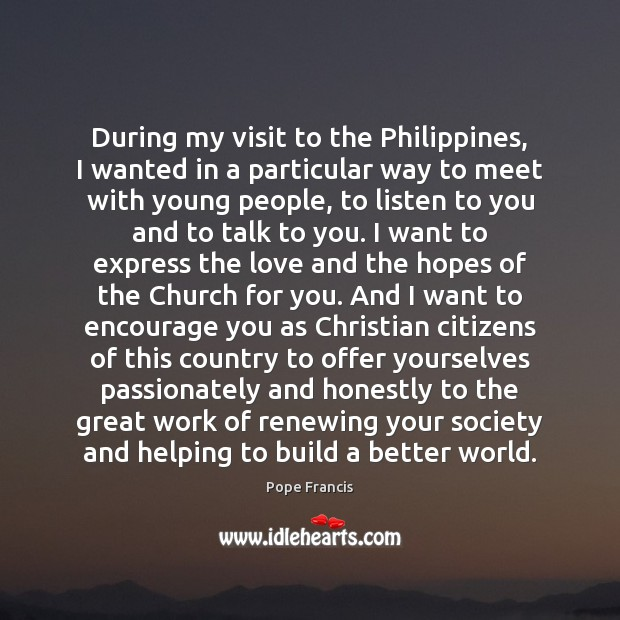 During my visit to the Philippines, I wanted in a particular way Image