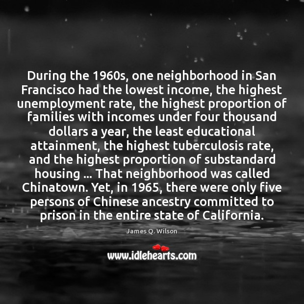 Image, During the 1960s, one neighborhood in San Francisco had the lowest income,