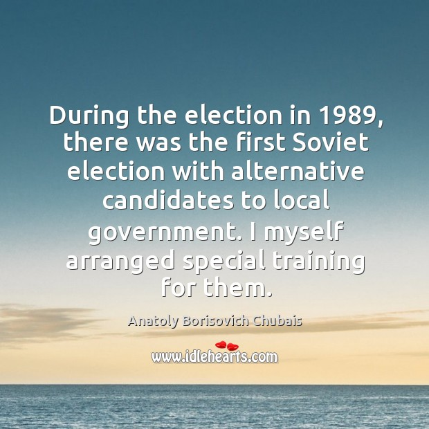 During the election in 1989, there was the first soviet election with alternative candidates Image