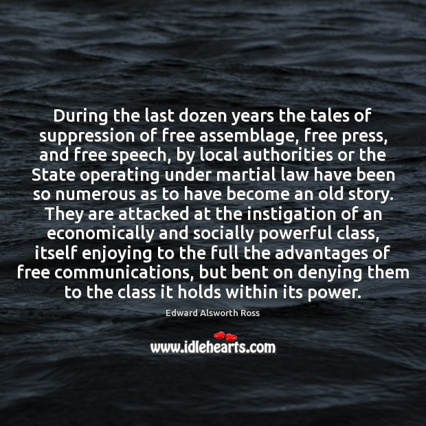 Image, During the last dozen years the tales of suppression of free assemblage,