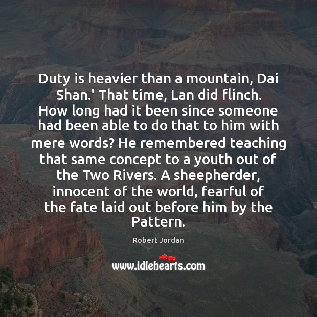 Duty is heavier than a mountain, Dai Shan.' That time, Lan Image
