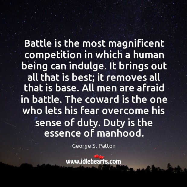 Image, Duty is the essence of manhood.