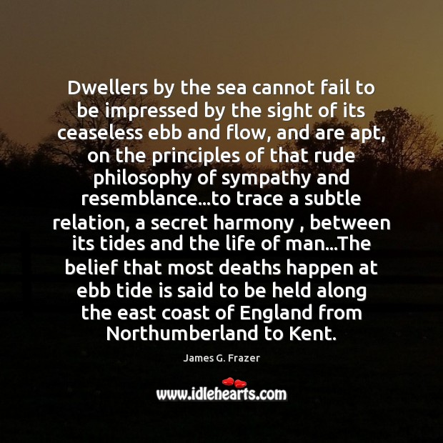 Dwellers by the sea cannot fail to be impressed by the sight Image
