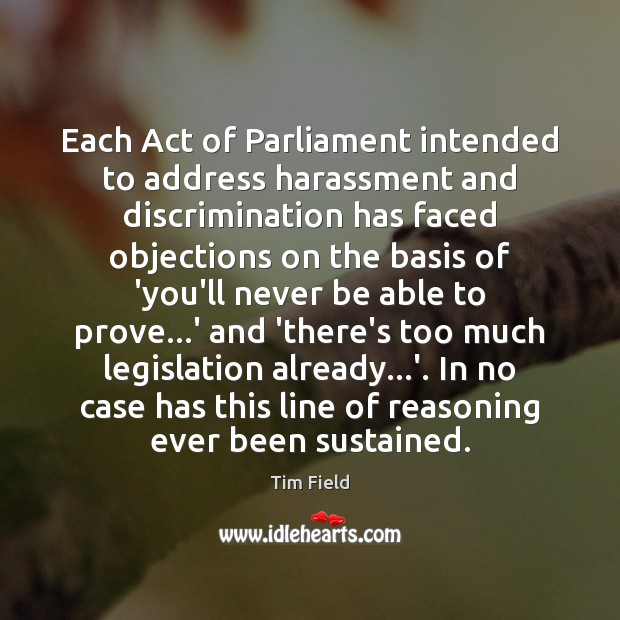 Each Act of Parliament intended to address harassment and discrimination has faced Image
