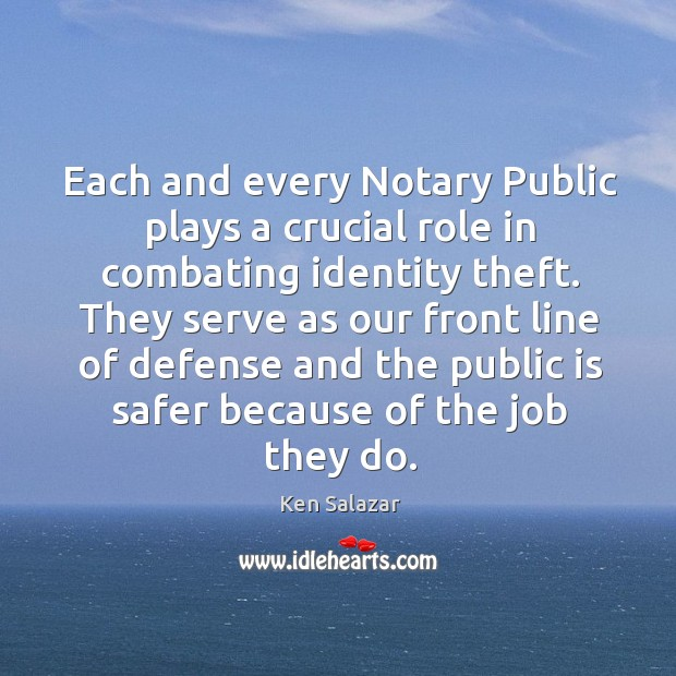 Each and every notary public plays a crucial role in combating identity theft. Image