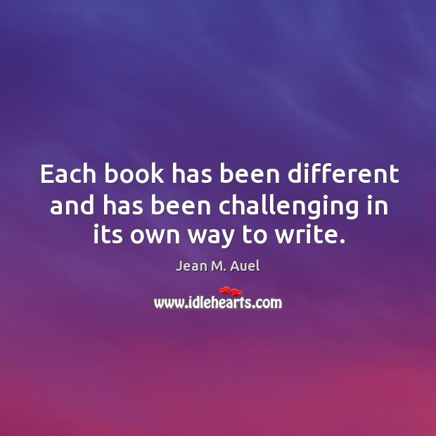 Each book has been different and has been challenging in its own way to write. Image