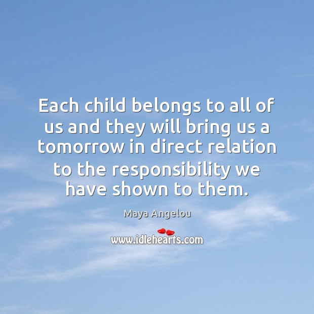 Image, Each child belongs to all of us and they will bring us