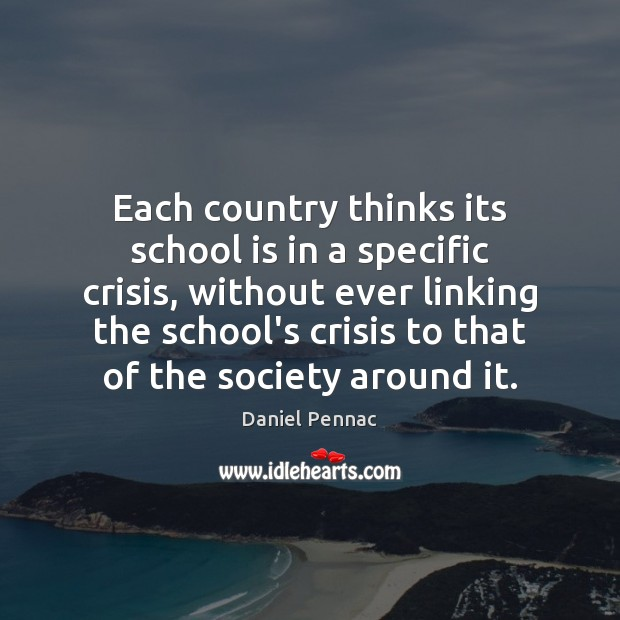 Each country thinks its school is in a specific crisis, without ever Image
