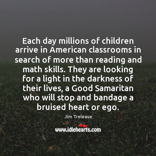 Image, Each day millions of children arrive in American classrooms in search of