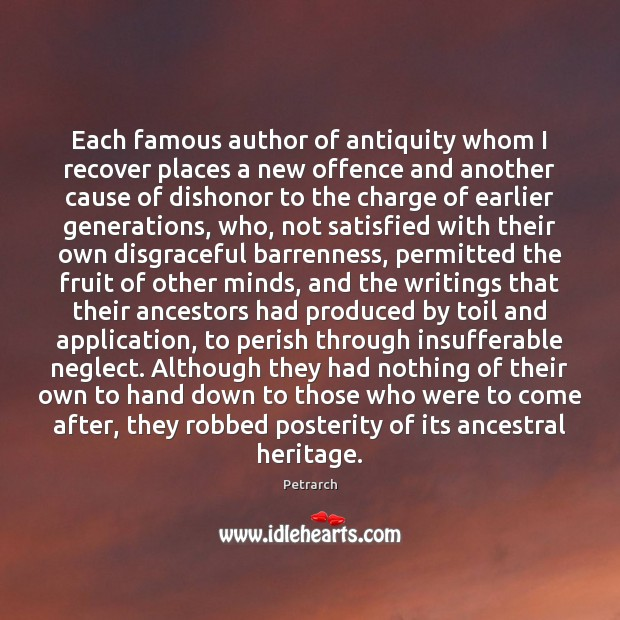 Each famous author of antiquity whom I recover places a new offence Image