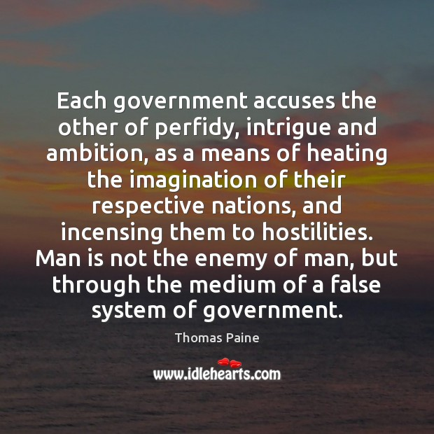 Each government accuses the other of perfidy, intrigue and ambition, as a Image