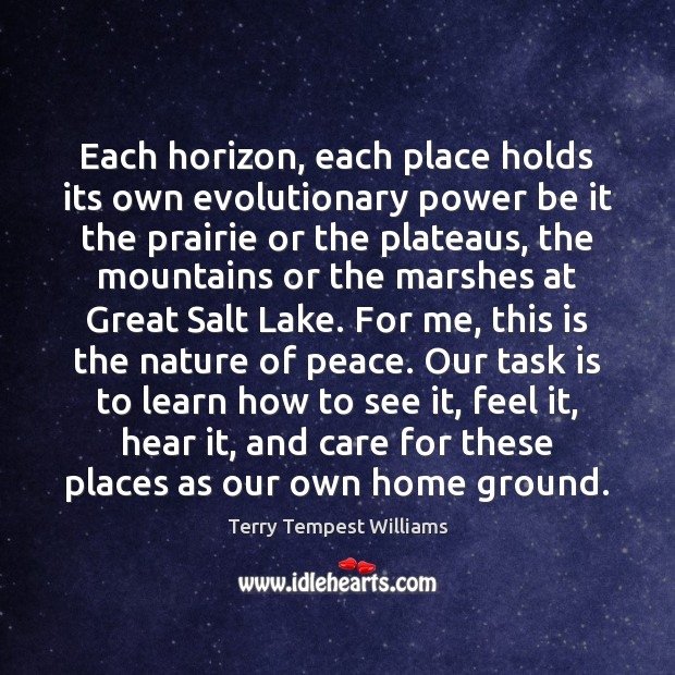 Each horizon, each place holds its own evolutionary power be it the Image