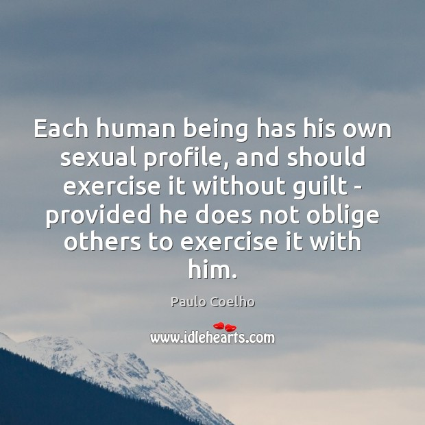 Each human being has his own sexual profile, and should exercise it Image