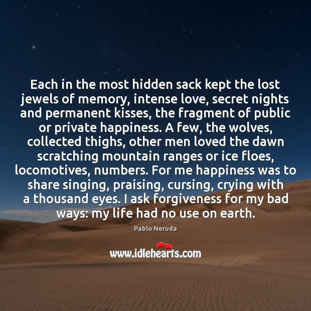 Image, Each in the most hidden sack kept the lost jewels of memory,