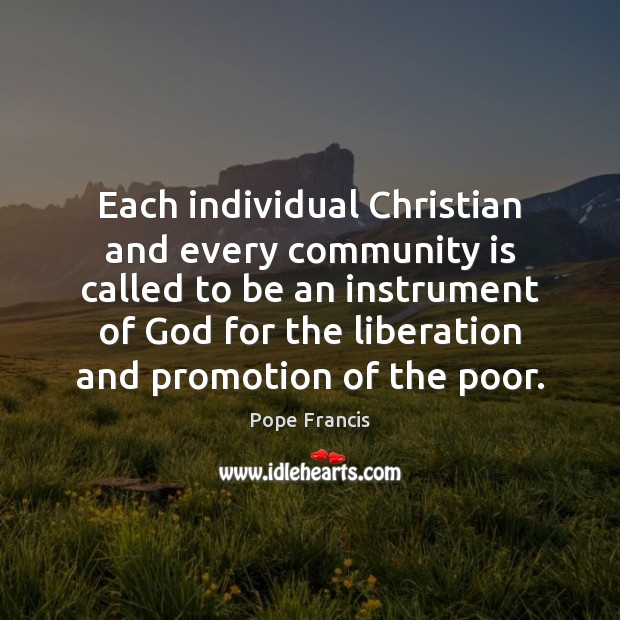 Each individual Christian and every community is called to be an instrument Image