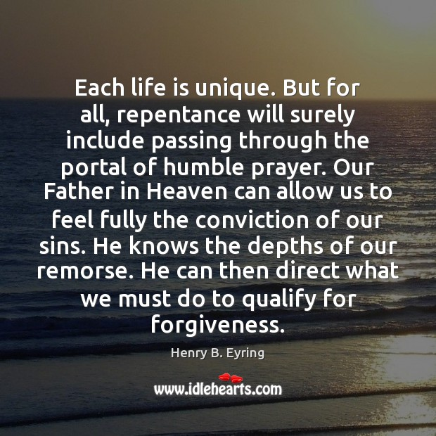 Image, Each life is unique. But for all, repentance will surely include passing