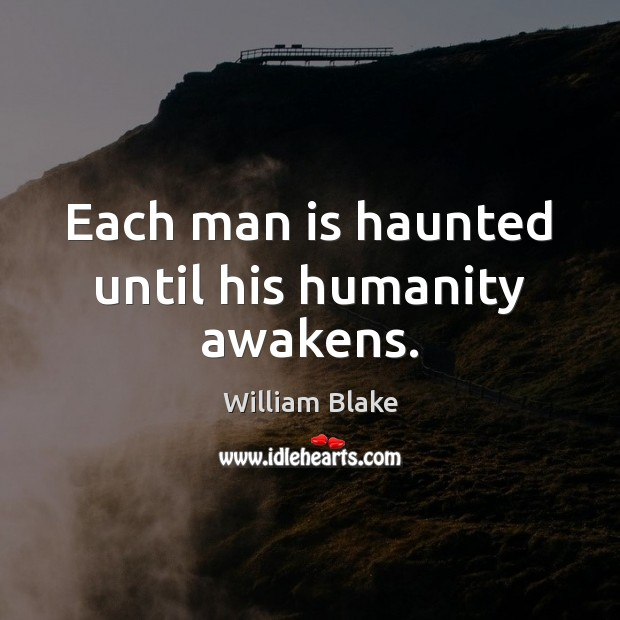 Each man is haunted until his humanity awakens. Image