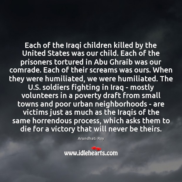 Image, Each of the Iraqi children killed by the United States was our