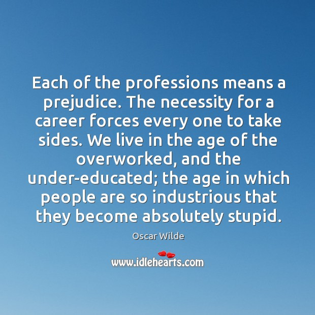 Each of the professions means a prejudice. Image