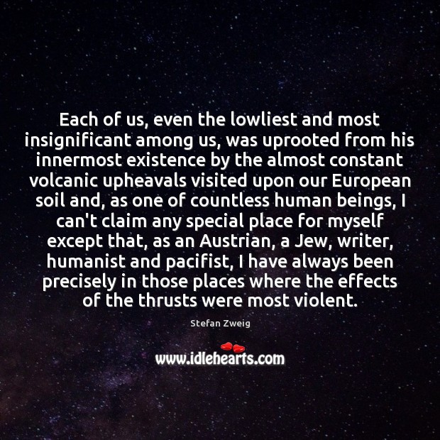 Each of us, even the lowliest and most insignificant among us, was Image