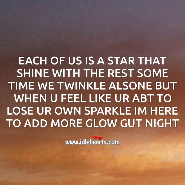 Image, Each of us is a star that shine