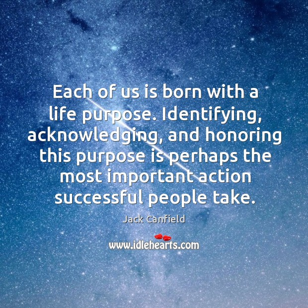 Image, Each of us is born with a life purpose. Identifying, acknowledging, and