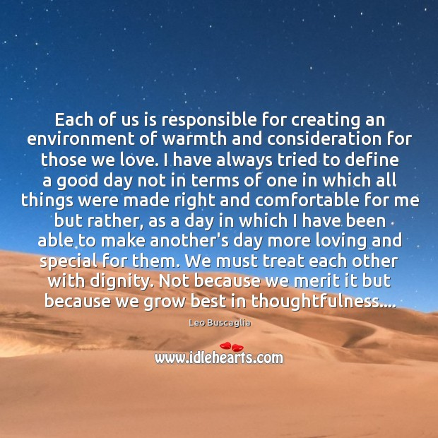 Image, Each of us is responsible for creating an environment of warmth and