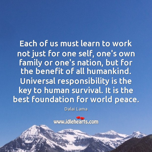 Each of us must learn to work not just for one self, Image