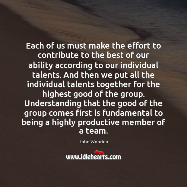 Picture Quote by John Wooden