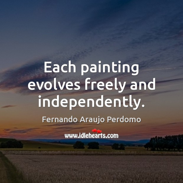 Each painting evolves freely and independently. Image