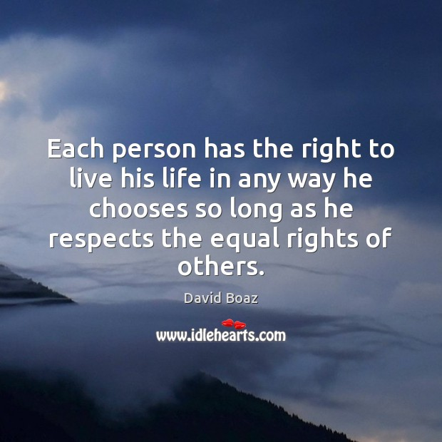 Image, Each person has the right to live his life in any way