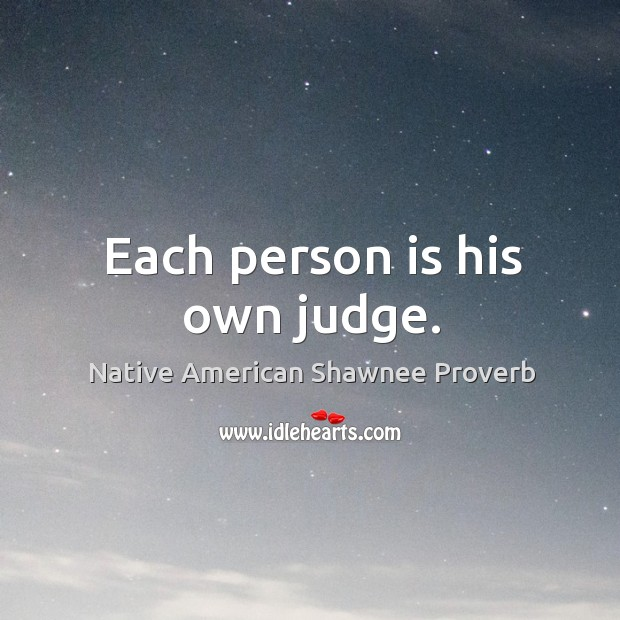Native American Shawnee Proverbs
