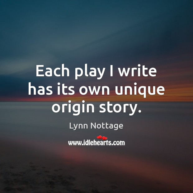 Each play I write has its own unique origin story. Image