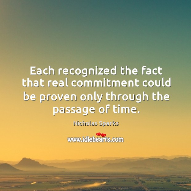 Image, Each recognized the fact that real commitment could be proven only through