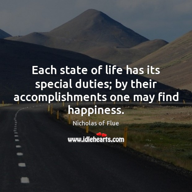 Image, Each state of life has its special duties; by their accomplishments one