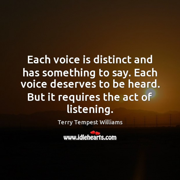 Each voice is distinct and has something to say. Each voice deserves Image