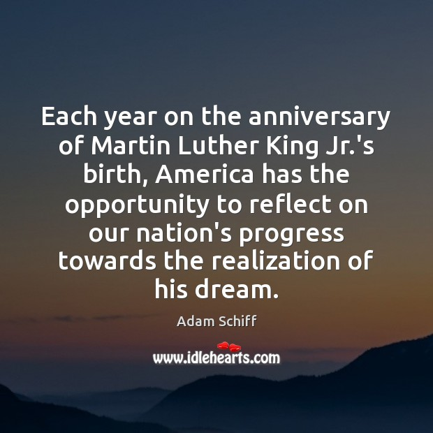 Image, Each year on the anniversary of Martin Luther King Jr.'s birth,